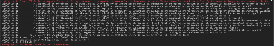Error Log UE4 LogPlayLevel: Error: ERROR: System.ArgumentException: Attempt to construct staged filesystem reference from absolute path (/Path). Staged paths are always relative to the staging root.