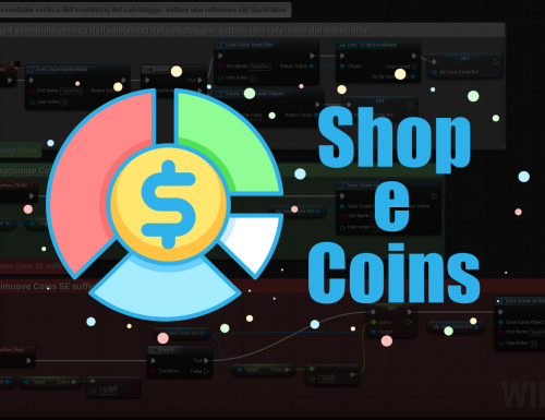 Coins e Shop su Unreal Engine 4 – Sistema con Blueprints