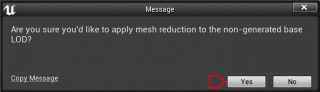Apply mesh reduction to the non-generated base LOD on Unreal Engine 4