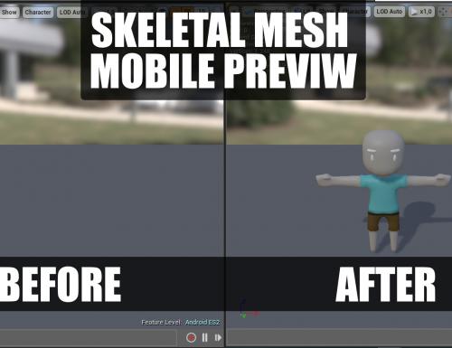Skeletal Mesh disappears on Mobile UE4