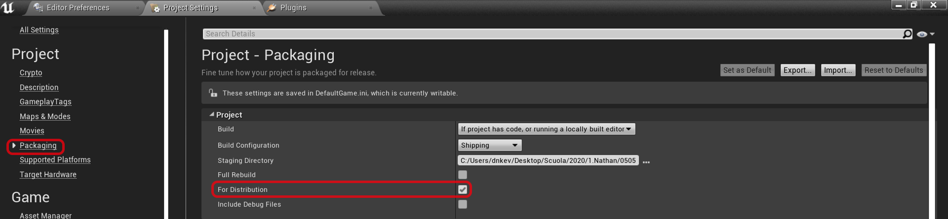 Unreal Engine 4 Check the DistributionSettings section in the Android tab of Project Settings.